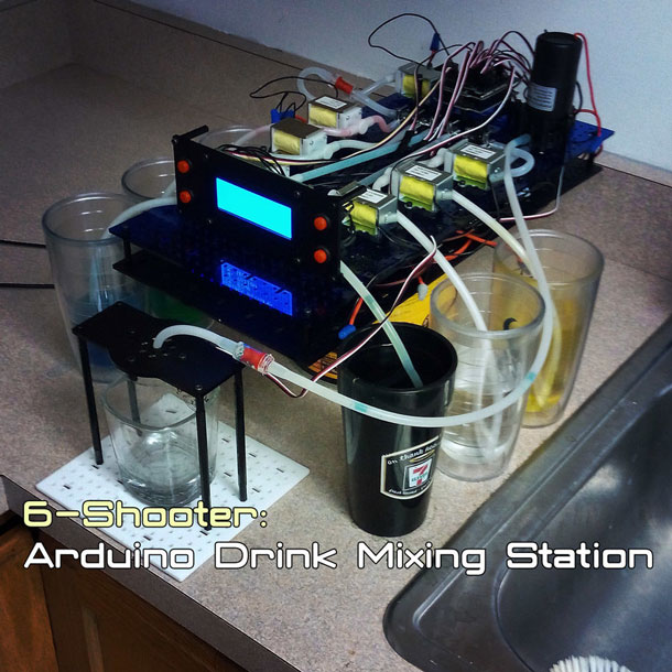 6-Shooter: Arduino Drink Mixing Station [DIY]
